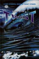 Books - New Windmills Series: Tales with a Twist (Short Stories) | ISBN 9780435125134