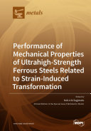 Performance of Mechanical Properties of Ultrahigh Strength Ferrous Steels Related to Strain Induced Transformation