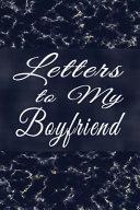 Open When... Letters for Boyfriend