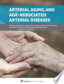 Arterial Aging and Age Associated Arterial Diseases
