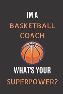 Im A Basketball Coach Whats Your Superpower