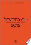 Il Devoto-Oli. Vocabolario della lingua italiana 2012. Con espansione online