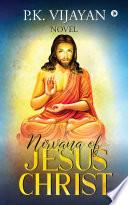 Nirvana of Jesus Christ Book