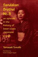 Sandakan Brothel No.8: Journey into the History of Lower-class Japanese Women