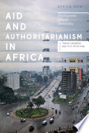Aid and Authoritarianism in Africa Book