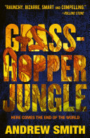 Grasshopper Jungle Andrew Smith Cover