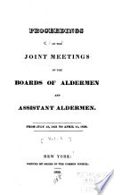 Proceedings Of The Joint Meetings Of The Boards Of Aldermen And Assistant Aldermen