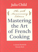 Mastering the Art of French Cooking  Kitchen equipment  Definitions  Ingredients  Measures  Temperatures  Cutting  chopping  slicing  dicing  and mincing  Wines  Soups  Sauces  Eggs  Entrees and luncheon dishes  Fish  Poultry  Meat  Vegetables  Cold buffet  Desserts and cakes Book
