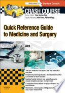 Crash Course  Quick Reference Guide to Medicine and Surgery   E Book Book