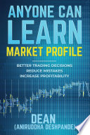 Anyone Can Learn Market Profile