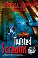 Twisted Screams Pdf/ePub eBook