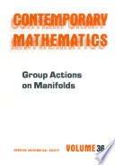 Group Actions on Manifolds