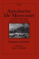 Pdf Antoinette de Mirecourt or Secret Marrying and Secret Sorrowing Telecharger