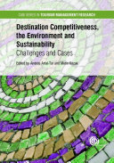 Destination Competitiveness  the Environment and Sustainability