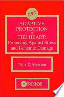 Adaptive Protection of the Heart