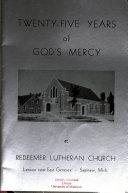 Twenty five Years of God s Mercy at Redeemer Lutheran Church