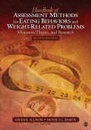 Handbook of Assessment Methods for Eating Behaviors and ...