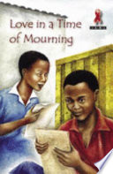 Books - Junior African Writers Series HIV/Aids Lvl D: Love in a Time of Mourning | ISBN 9780435893682