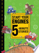 Start Your Engines 5 Minute Stories