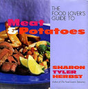 The Food Lover s Guide to Meat and Potatoes