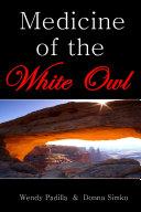 Medicine of the White Owl