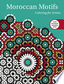 Moroccan Motifs: Coloring for Artists