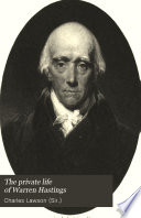 The Private Life of Warren Hastings, First Governor-general of India