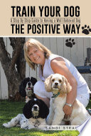 Train Your Dog the Positive Way Book