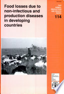 Food Losses Due to Non-infectious and Production Diseases in Developing Countries
