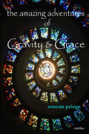 The Amazing Adventures of Gravity and Grace