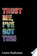 Trust Me  I   Ve Got This