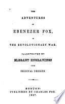 The Adventures of Ebenezer Fox in the Revolutionary War Book
