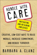 Handle With CARE: Motivating and Retaining Employees Pdf/ePub eBook