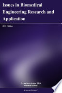 Issues In Biomedical Engineering Research And Application 2011 Edition