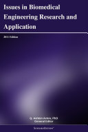 Issues in Biomedical Engineering Research and Application: 2011 Edition