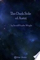 The Dark Side of Antri