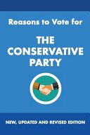 Reasons to Vote for the Conservative Party