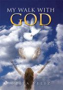 My Walk with God
