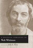 A Political Companion to Walt Whitman