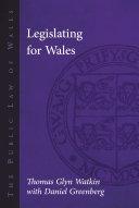 Legislating for Wales
