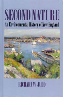 Second Nature: An Environmental History of New England
