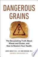 Dangerous Grains Book