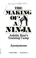 The Making of a Ninja
