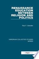 Renaissance Education Between Religion and Politics