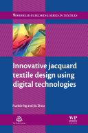 Innovative Jacquard Textile Design Using Digital Technologies