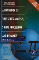 A Handbook of Time-series Analysis, Signal Processing and Dynamics
