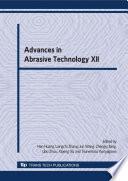 Advances in Abrasive Technology XII