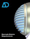 Manmade Modular Megastructures