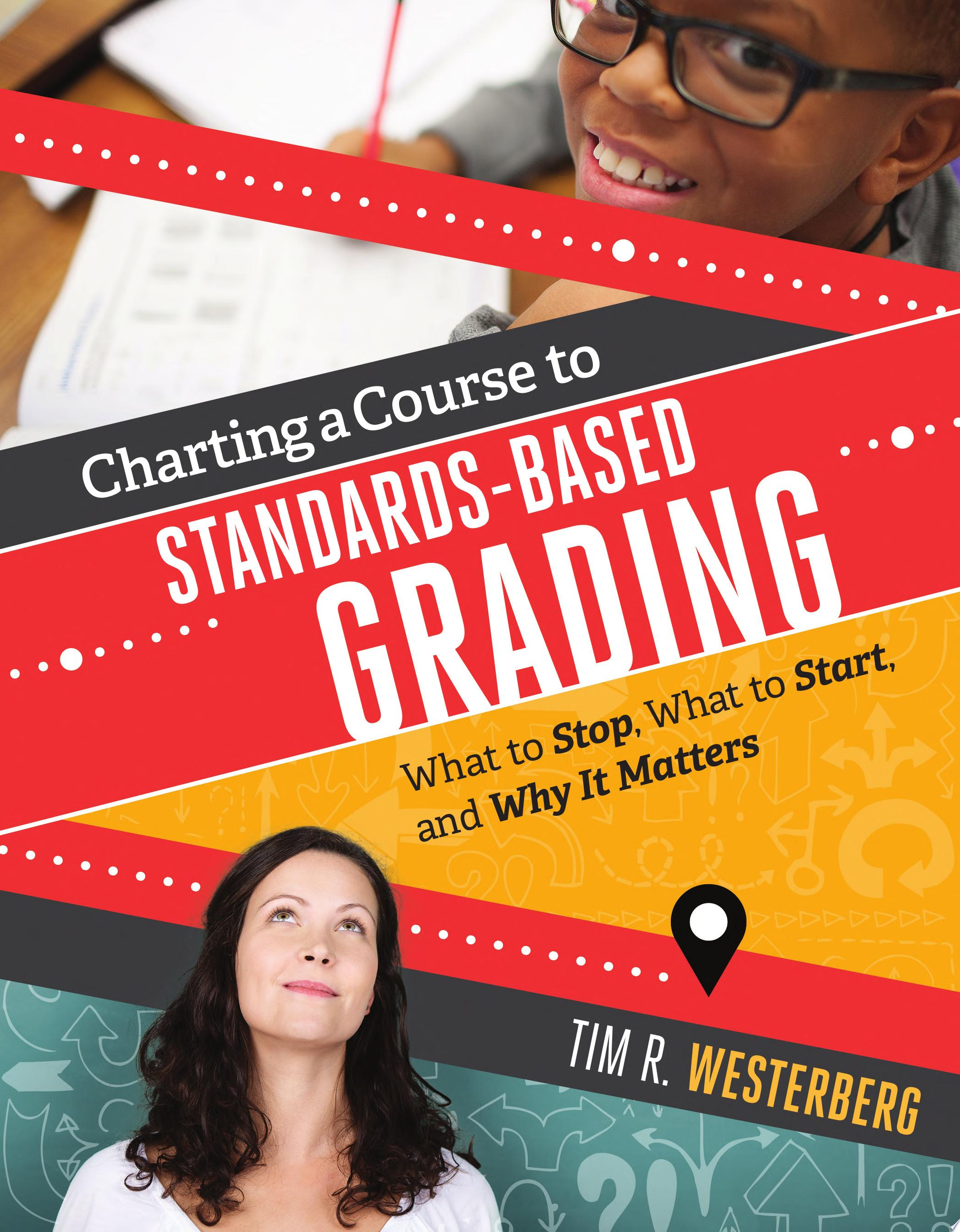 Charting a Course to Standards Based Grading