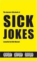 The Bumper B3ta Book of Sick Jokes